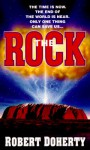 The Rock - Robert Doherty, Bob Mayer