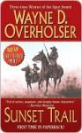 Sunset Trail - Wayne D. Overholser