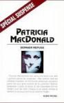 Dernier Refuge - Patricia MacDonald