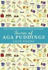 The Secrets of Aga Puddings - Lucy Young