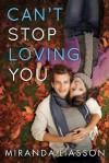 Can't Stop Loving You - Miranda Liasson
