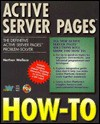 Active Server Pages How-To - Nathan Wallace