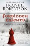 Forbidden Talents - Frankie Robertson