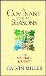 A Covenant for All Seasons - Calvin Miller