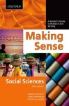 Making Sense in the Social Sciences: A Student's Guide to Research and Writing - Margot Northey, Lorne Tepperman, Patrizia Albanese