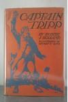 Captain Tripp, - Rupert Sargent Holland