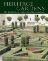 Heritage Gardens: The World's Great Gardens Saved by Restoration - George Plumptre