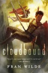 Cloudbound (Bone Universe) - Fran Wilde