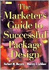The Marketer's Guide to Successful Package Design - Murray J. Lubliner