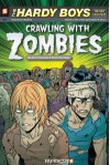The Hardy Boys: The New Case Files (#1): Crawling with Zombies - Gerry Conway, Paulo Henrique