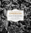 The Annotated Emerson - Ralph Waldo Emerson, David Mikics, Phillip Lopate
