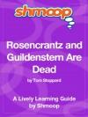 Rosencrantz and Guildenstern Are Dead: Shmoop Study Guide (Shmoop Literature Guide) - Shmoop