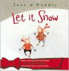 Toot & Puddle: Let It Snow - Holly Hobbie