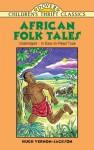 African Folk Tales - Hugh Vernon-Jackson, Yuko Green, Children's Dover Thrift