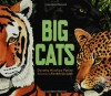 Big Cats - Dorothy Hinshaw Patent, Kendahl Jan Jubb