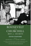 Roosevelt and Churchill: Men of Secrets - David Stafford