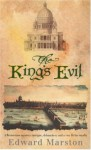 The King's Evil - Edward Marston