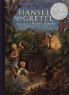Hansel and Gretel - Paul O. Zelinsky, Rika Lesser, Jacob Grimm, Wilhelm Grimm