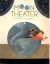 Moon Theater - Etienne Delessert