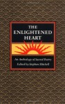 The Enlightened Heart - Stephen Mitchell