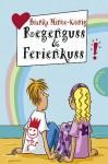 Regenguss & Ferienkuss - Bianka Minte-König