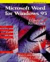 Microsoft Word for Windows 95: The Complete Reference - Mary V. Campbell, Gabrielle A. Lawrence