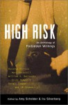High Risk: An Anthology of Forbidden Writings - Amy Scholder, Ira Silverberg, Dorothy Allison, Mary Gaitskill