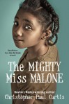 The Mighty Miss Malone - Christopher Paul Curtis