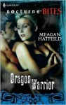 Dragon Warrior - Meagan Hatfield