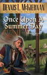 Once Upon a Summer Day - Dennis L. McKiernan
