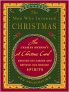 The Man Who Invented Christmas: How Charles Dickens's A Christmas Carol Rescued His Career and Revived Our Holiday Spirits - Les Standiford