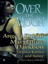 Over The Moon (Monère: Children of the Moon, #1.5, Mageverse, #7) - Angela Knight, MaryJanice Davidson, Virginia Kantra, Sunny