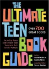The Ultimate Teen Book Guide - Daniel Hahn, Susan Reuben, Leonie Flynn