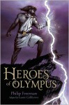 Heroes of Olympus - Philip Freeman, Laurie Calkhoven, Drew Willis