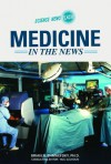 Medicine in the News - Brian R. Shmaefsky