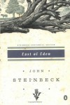 East of Eden. - John Steinbeck
