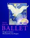 Stories from the Ballet - Margaret Greaves, Lisa Kopper