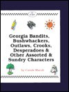 Georgia Bandits, Bushwhackers, Outlaws & Lawmen (& Women)! (Carole Marsh Georgia Books) - Carole Marsh