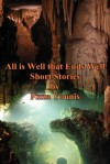 All is Well that Ends Well - Fizza Younis