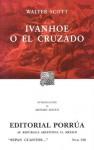 Ivanhoe O El Cruzado. (Sepan Cuantos, #138) - Walter Scott