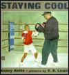 Staying Cool - Nancy Antle, Earl Lewis