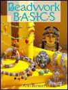 Beadwork Basics - Ann Benson