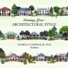 Creating Your Architectural Style - George D. Hopkins Jr.