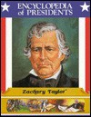 Zachary Taylor, Twelfth President of the United States - Zachary Kent