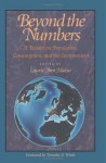 Beyond the Numbers: A Reader on Population, Consumption and the Environment - J. Boutwell, G. Rathjens, Judy Norsigian, Sharon Stanton Russell, David E. Horlacher, Adrienne Germain, Jane Ordway, Judith Bruce, Anrudh Jain, Barbara S. Mensch, Christopher Elias, Nafis Sadik, Nancy Yu Ping Chen, Hania Zlotnick, Steven Sinding, John Ross, Allan Rosenfi