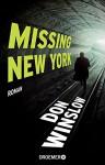 Missing. New York: Roman - Don Winslow, Chris Hirte