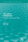 The Value Dimension: Marx versus Ricardo and Sraffa (Routledge Revivals) - Ben Fine