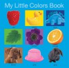 My Little Colors Book (My Little Books) - Roger Priddy