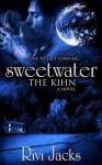 Sweetwater (The Kihn #1) - Rivi Jacks