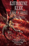 A Time of Justice: Days of Air and Darkness (The Westlands, #4) - Katharine Kerr